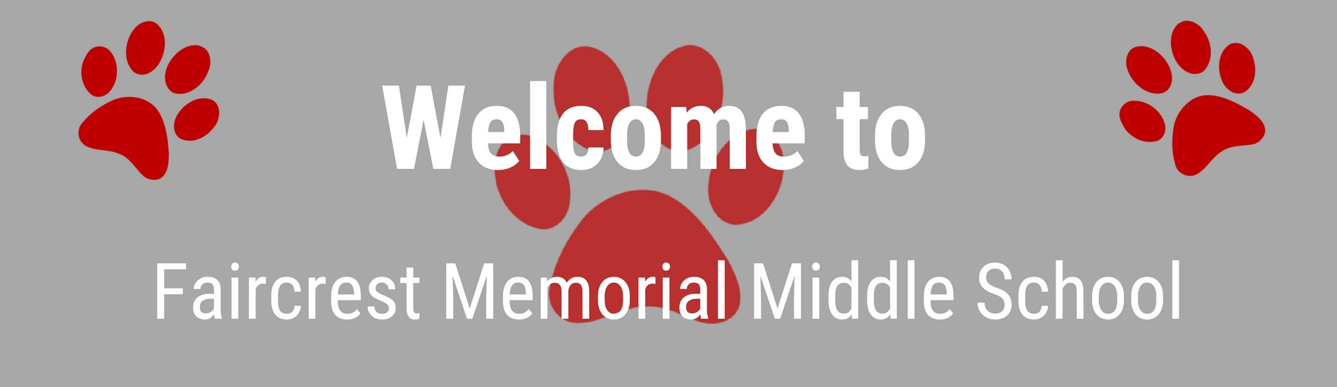Welcome to Faircrest Memorial Middle School